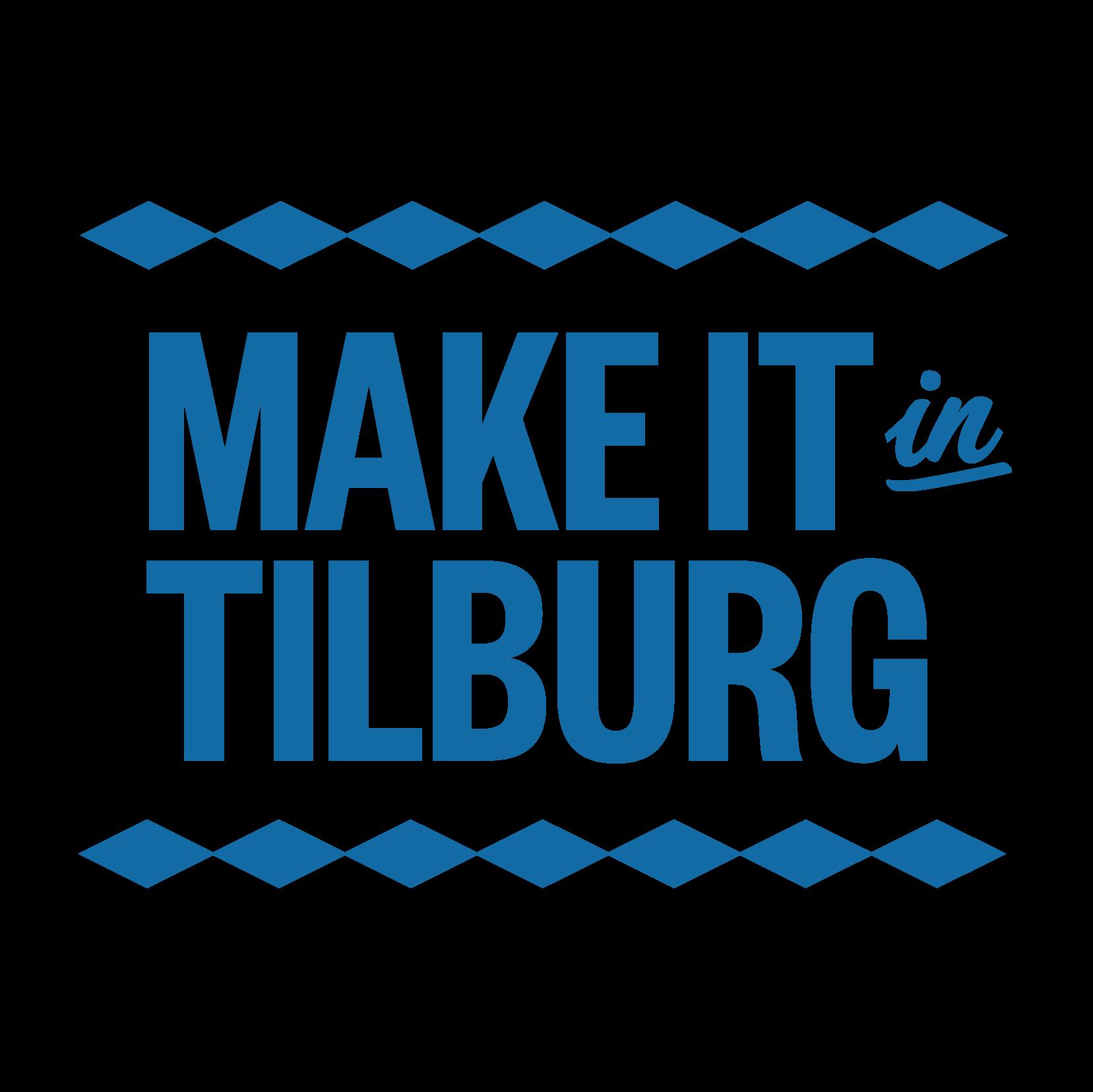 Make it in Tilburg